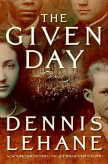 The Given Day by Dennis Lehane book cover