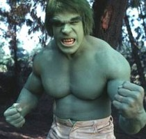 The Incredible Hulk TV series with Lou Ferrigno as the Hulk