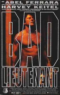 Bad Lieutenant movie poster from the 1992 version