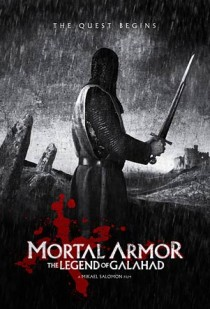 Movie poster for Mortal Armor: the Legend of Galahad