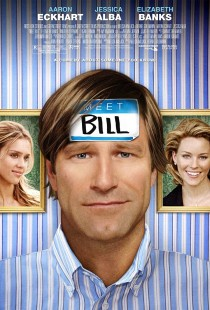 WIN one of two Meet Bill movie posters signed by Aaron Eckhart