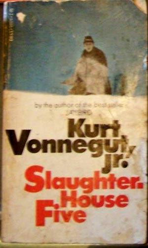 An interpretation of slaughterhouse five by kurt vonnegut