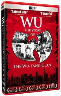 DVD cover for WU: The Story of the Wu Tang Clan