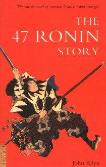 Story of the 47 Ronin as told by John Allyn