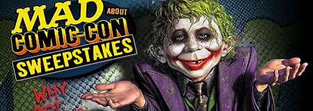 Enter the MAD About Comic-Con Sweepstakes
