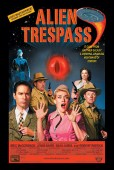 Win one of two official Alien Trespass movie posters signed by director R.W. Goodwin