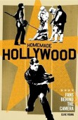 Homemade Hollywood: Fans Behind the Camera book review