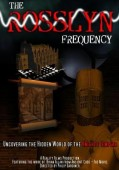 Win one of six copies of The Rosslyn Frequency on DVD