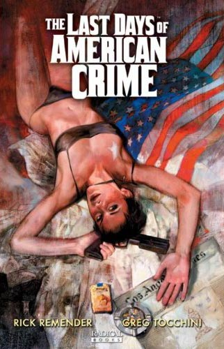 The Last Days of American Crime Book 1 cover art