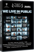 Win one of three copies of the award-winning We Live in Public on DVD