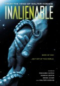 Win one of six free copies of the sci-fi thriller Inalienable on DVD