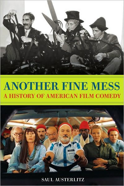 Another Fine Mess: A History of American Film Comedy book cover