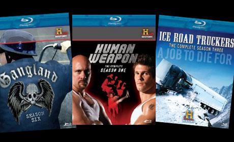 Gangland Season Six, Human Weapon Season One and Ice Road Truckers Season Three