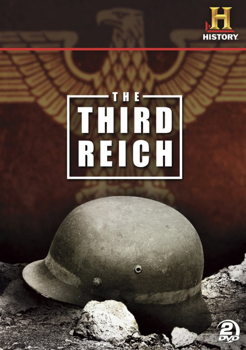 The Third Reich: Rise and Fall