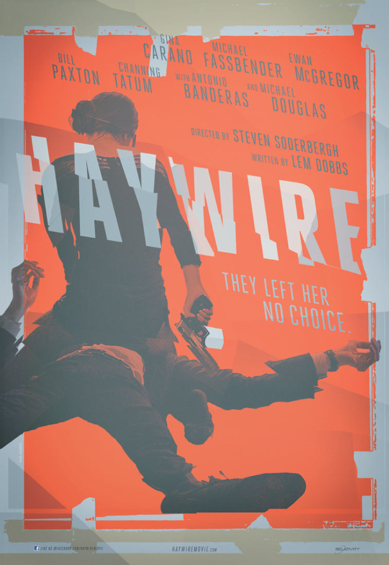 Haywire movie poster shown at San Diego Comic-Con 2011