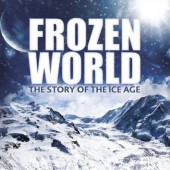 Win the 2-disc Frozen World: The Story of the Ice Age DVD collection