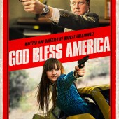 Poster for Bobcat Goldthwait's dark comedy God Bless America