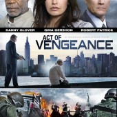 Action thriller Act of Vengeance comes to DVD and Blu-ray