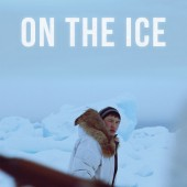 Win one of five copies of the soundtrack album for suspense thriller On the Ice