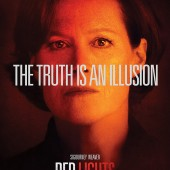 Trailer, images and character posters from Robert De Niro thriller Red Lights
