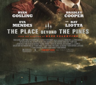 New poster revealed for The Place Beyond the Pines