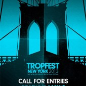 Tropfest 2013 Call for Entries now open