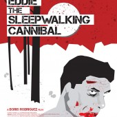 Win gear from Eddie: The Sleepwalking Cannibal