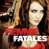 Win a free DVD copy of the steamy series Femme Fatales: The Complete Second Season