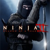 New poster and trailer for Ninja 2: Shadow of a Tear