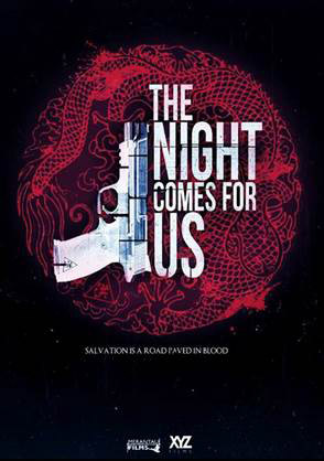 the-night-comes-for-us-film-images