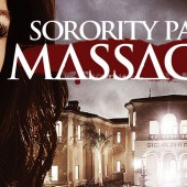 Win a free copy of Sorority Party Massacre on DVD