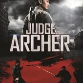 Writer of The Grandmaster dropping martial arts action thriller Judge Archer this November