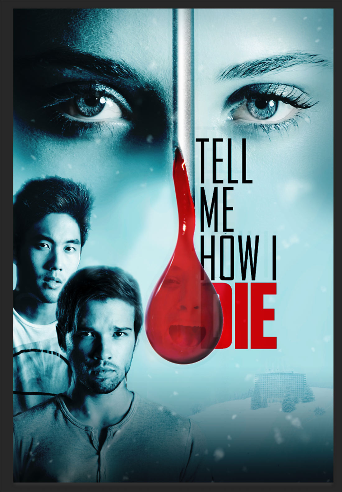 tell-me-how-i-die-movie-poster-images