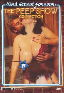 42nd Street Forever: The Peep Show Collection Vol. 17