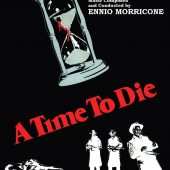 Ennio Morricone – A Time to Die Limited Edition Original Soundtrack from the Motion Picture