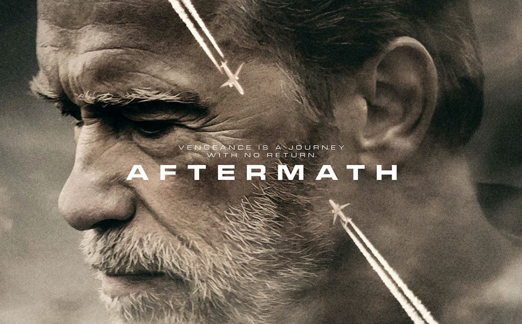 New poster and trailer for intense Schwarzenegger thriller Aftermath