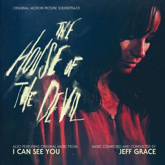 The House of the Devil & I Can See You Original Motion Picture Soundtracks