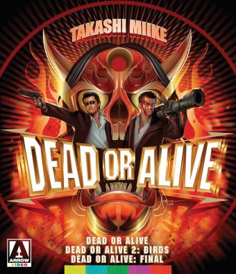Takashi Miike's Dead or Alive Trilogy – Dead or Alive, Dead or Alive 2: Birds, Dead or Alive: Final 2-Disc Special Edition Blu-ray