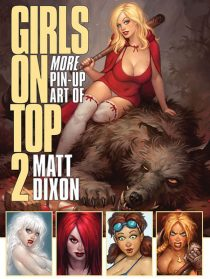 Matt Dixon – Girls on Top Volume 2 Pin-Up Fantasy Art Book