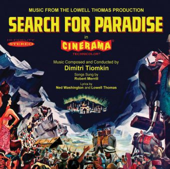 Search For Paradise Motion Picture Soundtrack – Cinerama Symphony Orchestra Conducted by Dimitri Tiomkin