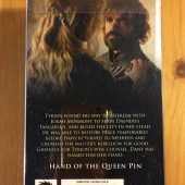 Game of Thrones: Hand of the Queen Collector's Pin