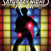 Saturday Night Fever 40th Anniversary Director's Cut
