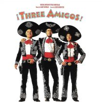 Three Amigos! Original Motion Picture Soundtrack Limited Edition Recording Reissued