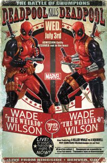 The Battle of the Chumpions Deadpool Kills Marvel's Deadpool 22 x 34 Inch Poster
