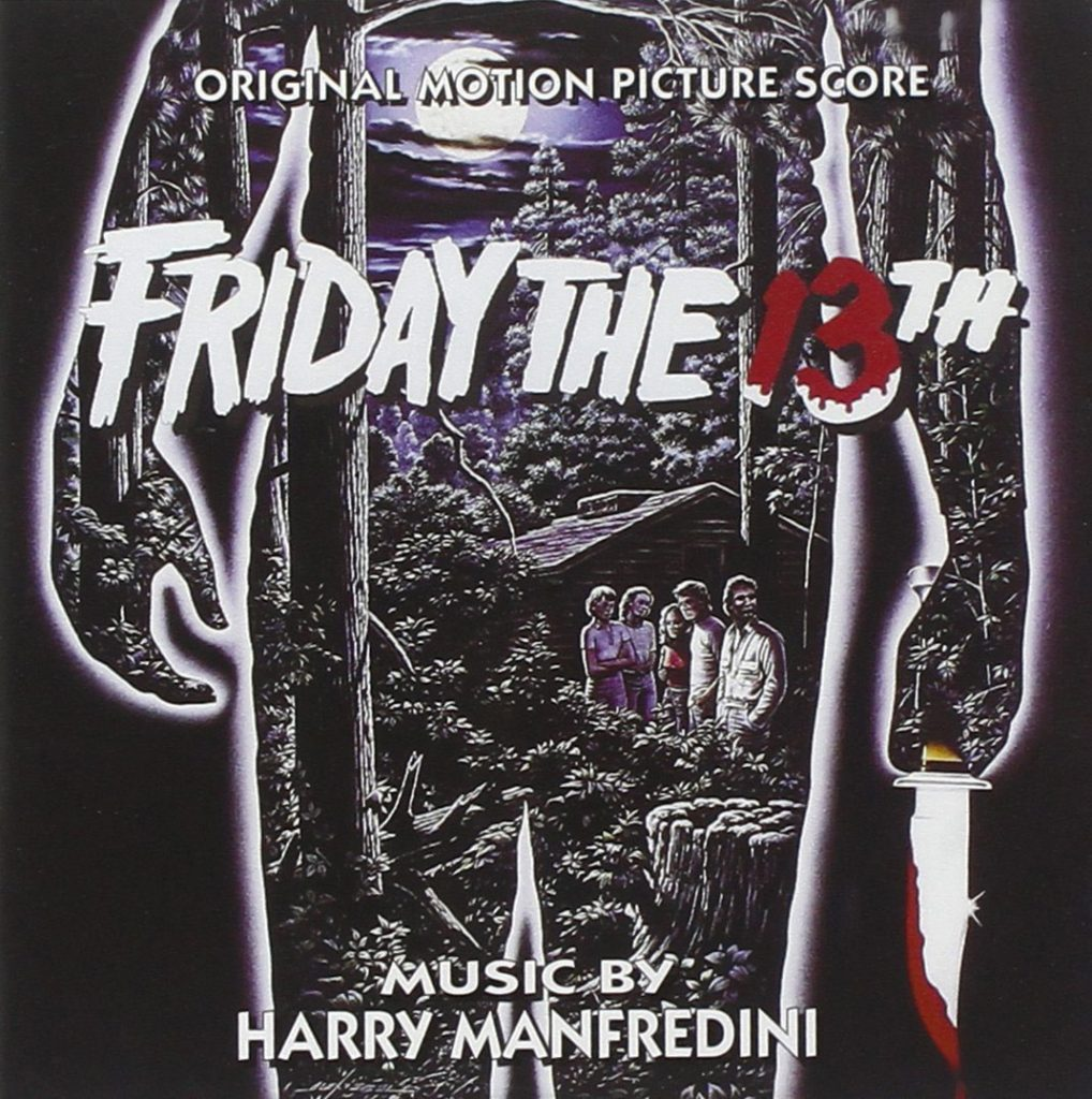 Friday the 13th Original Motion Picture Soundtrack Music by Harry Manfredini