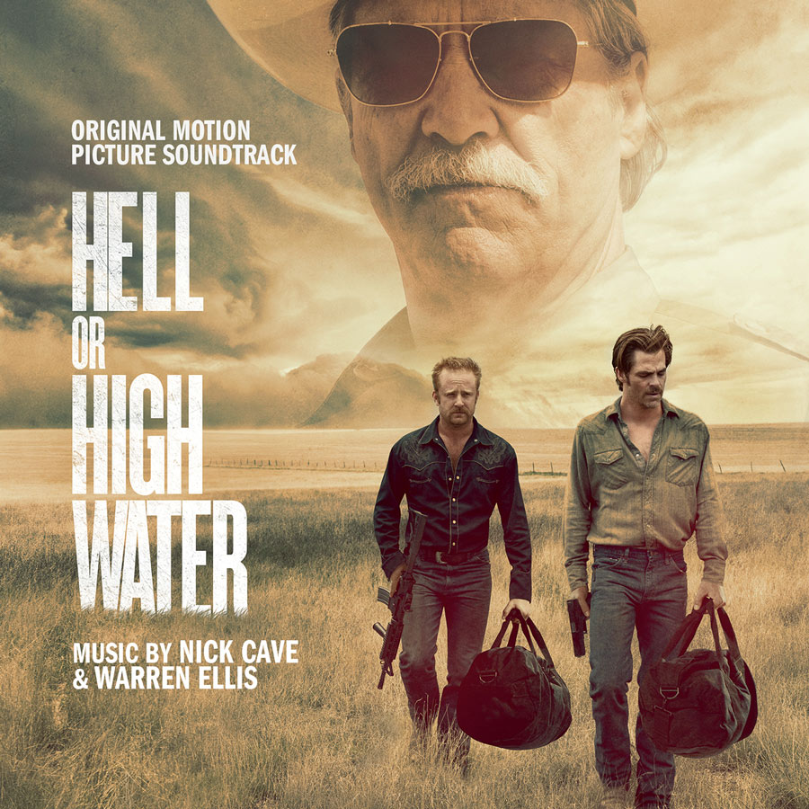 Hell Or High Water Original Motion Picture Soundtrack Including Download Card