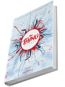The Thing Art Book: An Illustrated Celebration of the John Carpenter Masterpiece