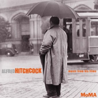 Alfred Hitchcock: Music from His Films – North By Northwest, Psycho, Vertigo, The 39 Steps + More