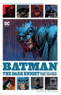 Batman: The Dark Knight Master Race – The Covers Deluxe Edition [Klaus Janson, Frank Miller]