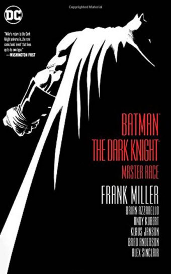 Batman: The Dark Knight – Master Race (Dark Knight III)